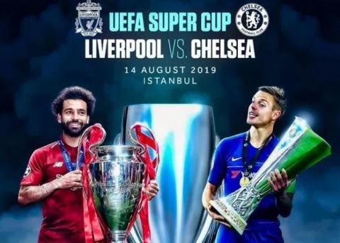 UEFA SUPER CUP FINALS: LIVERPOOL VS CHELSEA